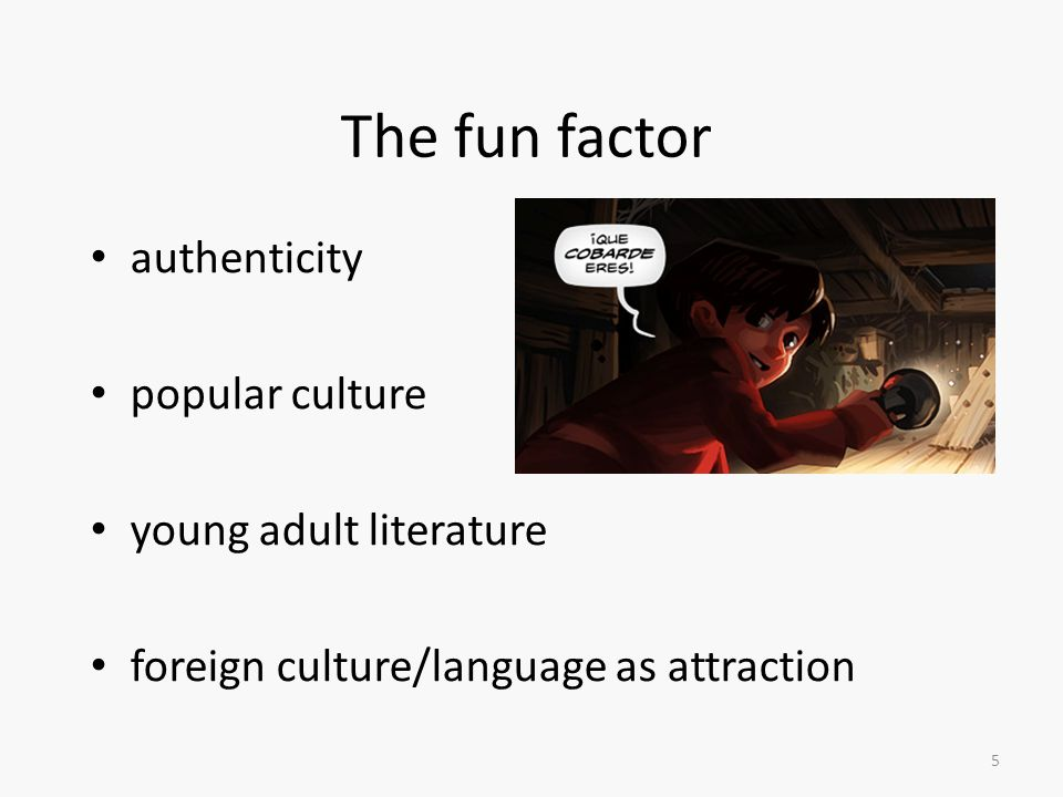 The fun factor authenticity popular culture young adult literature foreign culture/language as attraction 5