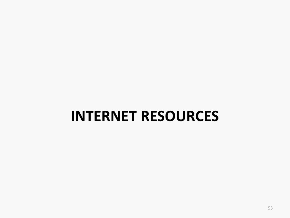 INTERNET RESOURCES 53
