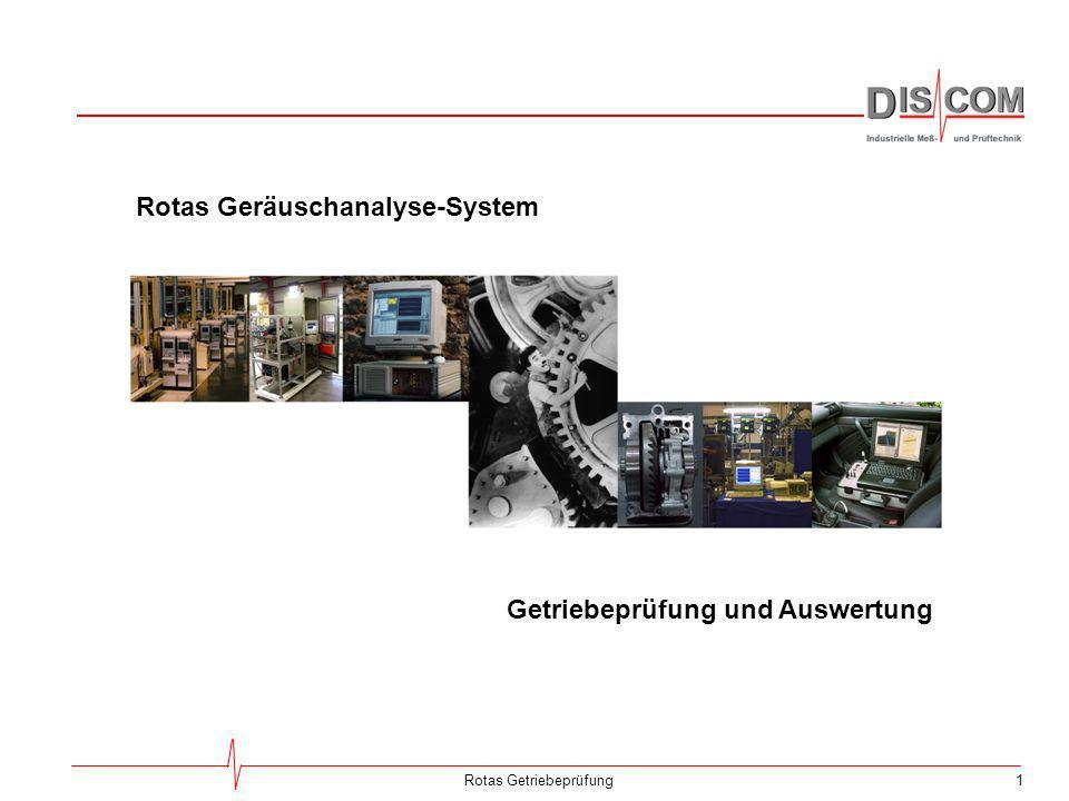52Rotas Getriebeprüfung Ergebnis-Datenbank Das Messprogramm speichert alle Messdaten eines Prüflaufs in einer Archiv-Datei.