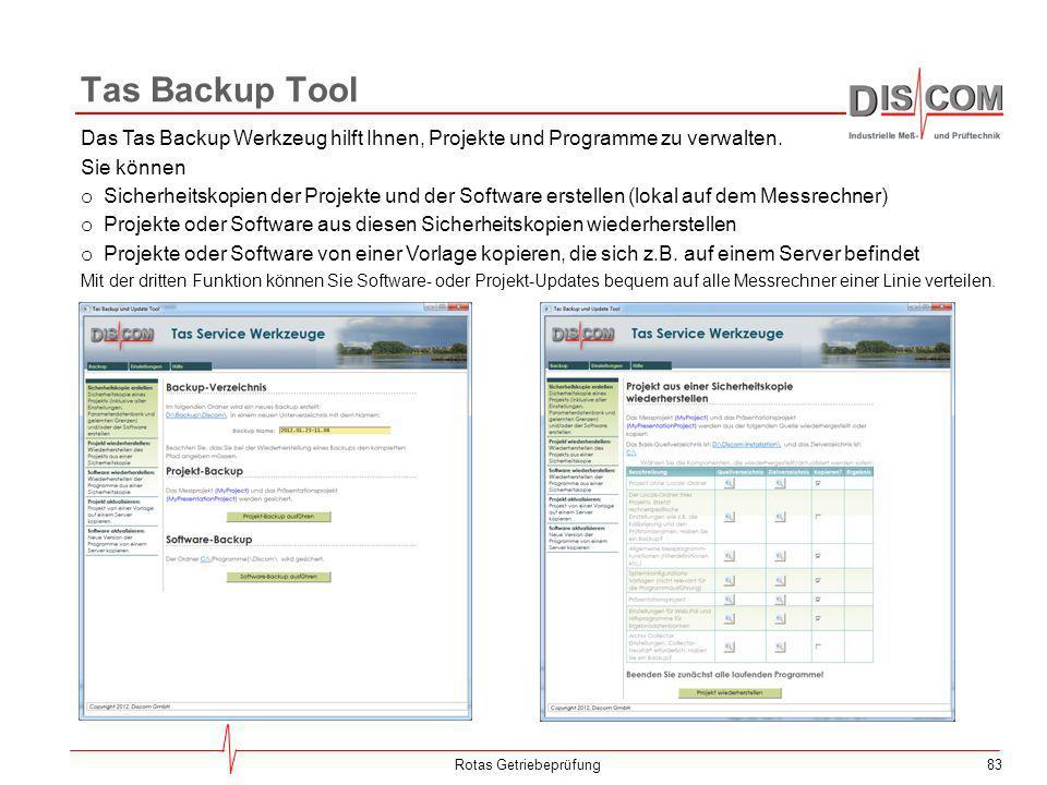 83 Tas Backup Tool Rotas Getriebeprüfung Das Tas Backup Werkzeug hilft Ihnen, Projekte und Programme zu verwalten. Sie können o Sicherheitskopien der