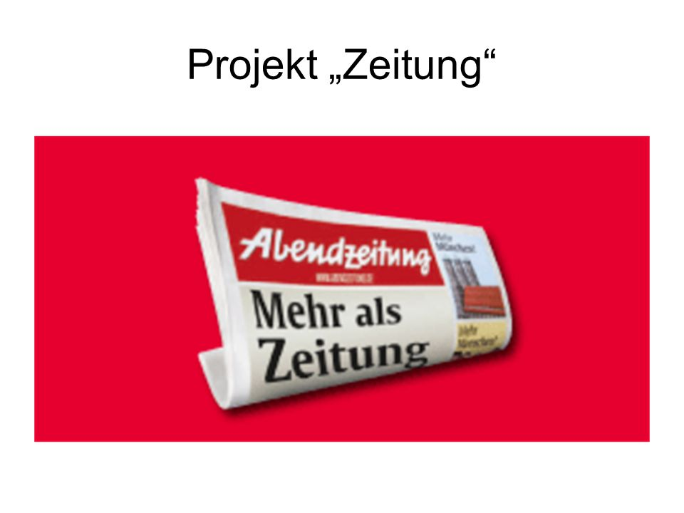 "Projekt ""Zeitung"