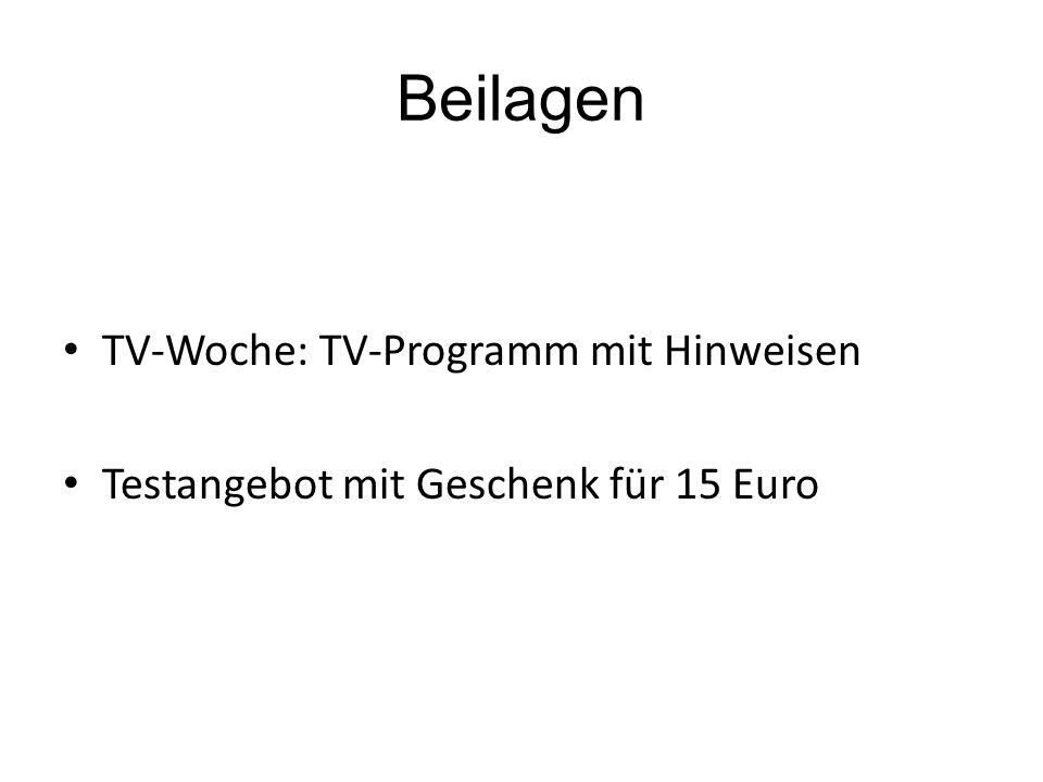 Beilagen TV-Woche: TV-Programm mit Hinweisen Testangebot mit Geschenk für 15 Euro