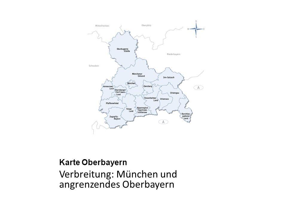 Karte Oberbayern Verbreitung: München und angrenzendes Oberbayern