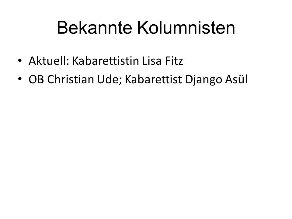 Bekannte Kolumnisten Aktuell: Kabarettistin Lisa Fitz OB Christian Ude; Kabarettist Django Asül