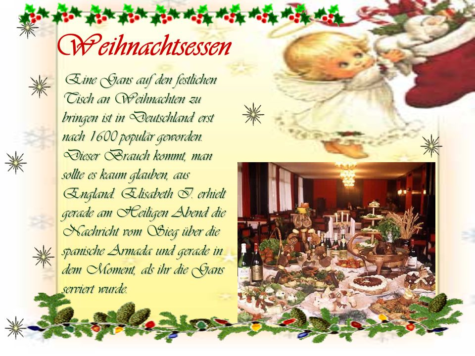 Weihnachtsessen Eine Gans auf den festlichen Tisch an Weihnachten zu bringen ist in Deutschland erst nach 1600 populär geworden. Dieser Brauch kommt,