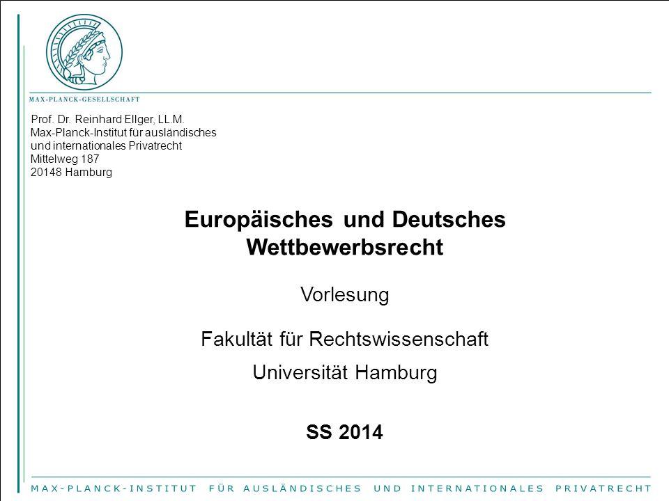 Prof. Dr. Reinhard Ellger, LL.M. Max-Planck-Institut für ausländisches und internationales Privatrecht Mittelweg 187 20148 Hamburg Europäisches und De