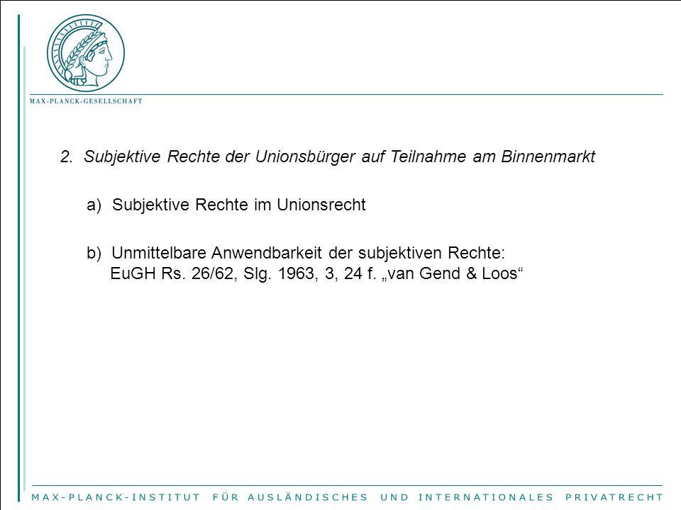 3.Die Grundfreiheiten des AEU-Vertrages a)Warenverkehrsfreiheit (Artt.