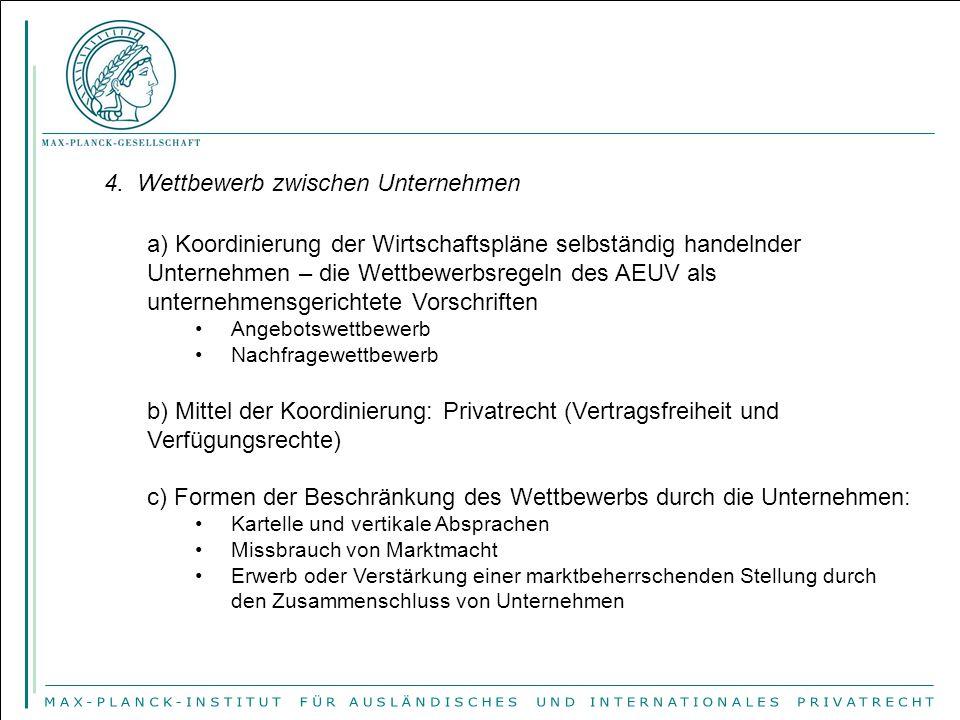 III.Wettbewerbsrecht der Union und Mitgliedstaaten der EU 1.