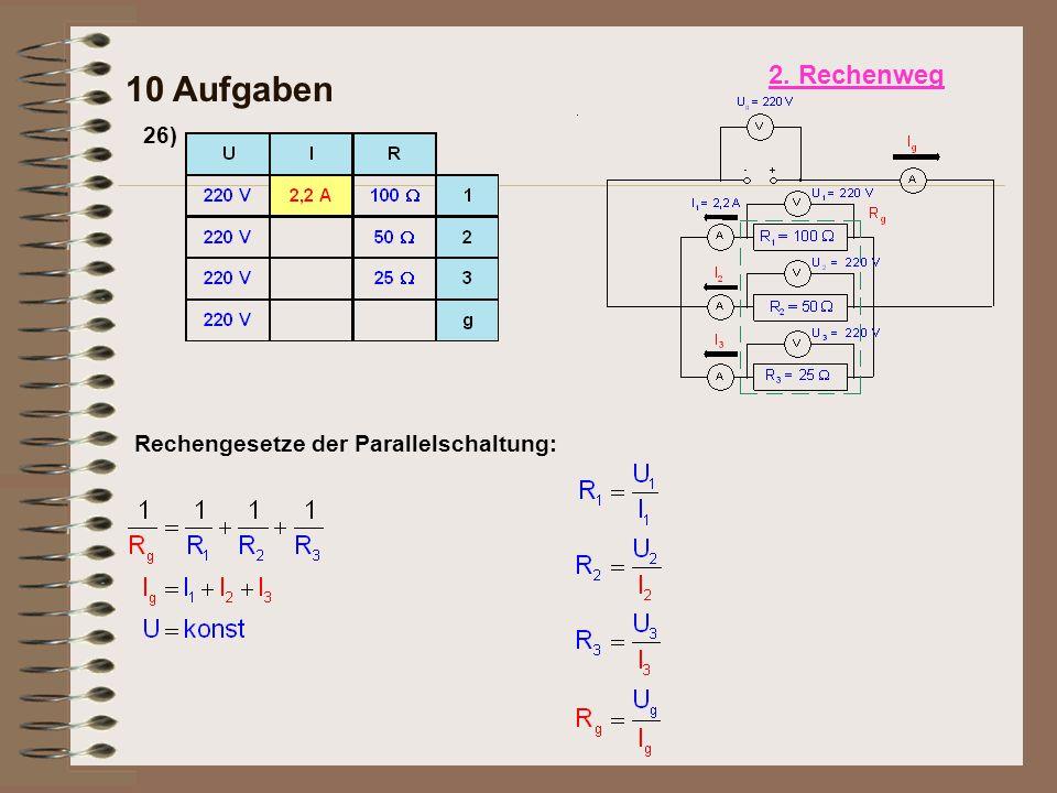 26) 10 Aufgaben Rechengesetze der Parallelschaltung: 2. Rechenweg