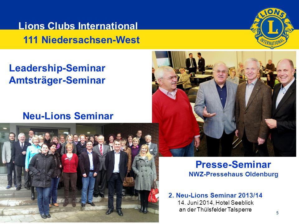 Lions Clubs International 5 111 Niedersachsen-West Leadership-Seminar Amtsträger-Seminar Neu-Lions Seminar Presse-Seminar NWZ-Pressehaus Oldenburg 2.