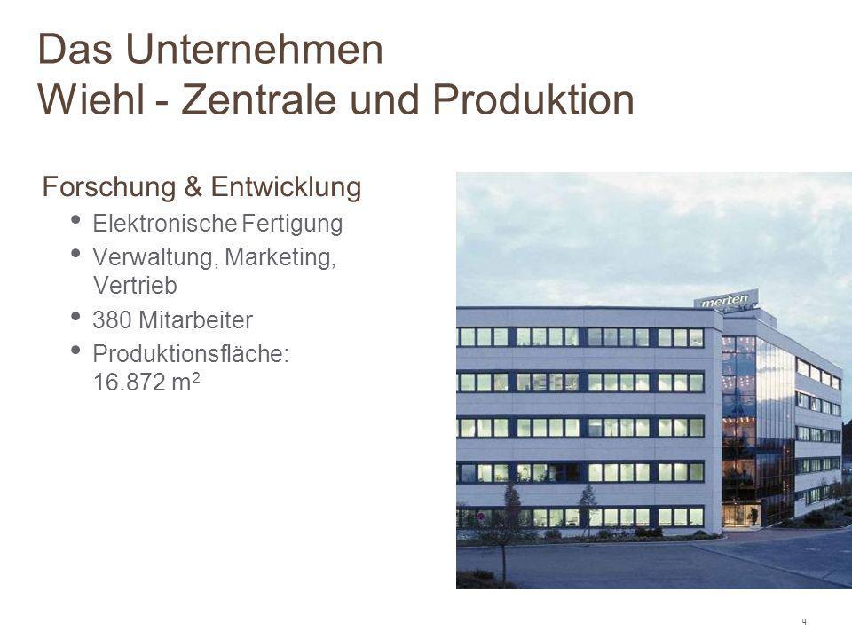 4 Forschung & Entwicklung Elektronische Fertigung Verwaltung, Marketing, Vertrieb 380 Mitarbeiter Produktionsfläche: 16.872 m 2 Das Unternehmen Wiehl
