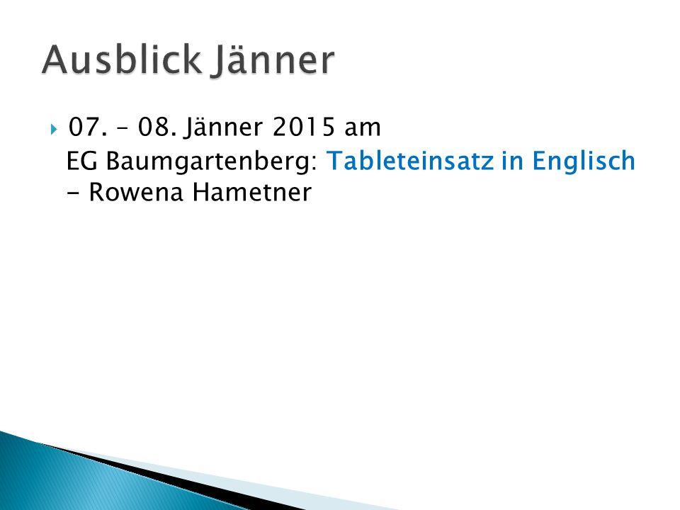  07. – 08. Jänner 2015 am EG Baumgartenberg: Tableteinsatz in Englisch - Rowena Hametner