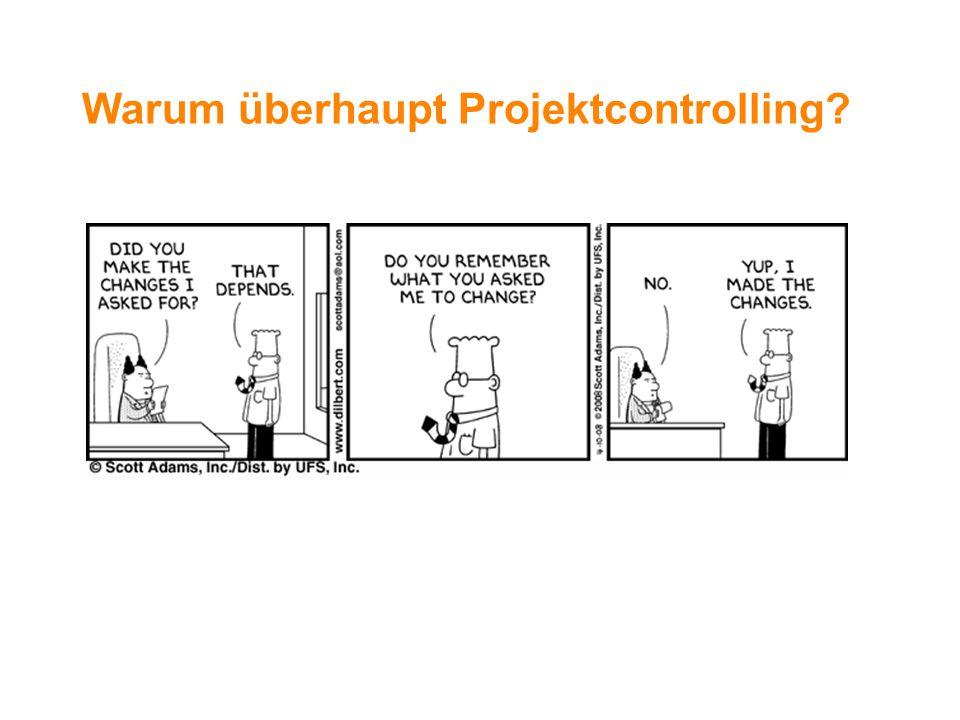 Warum überhaupt Projektcontrolling?