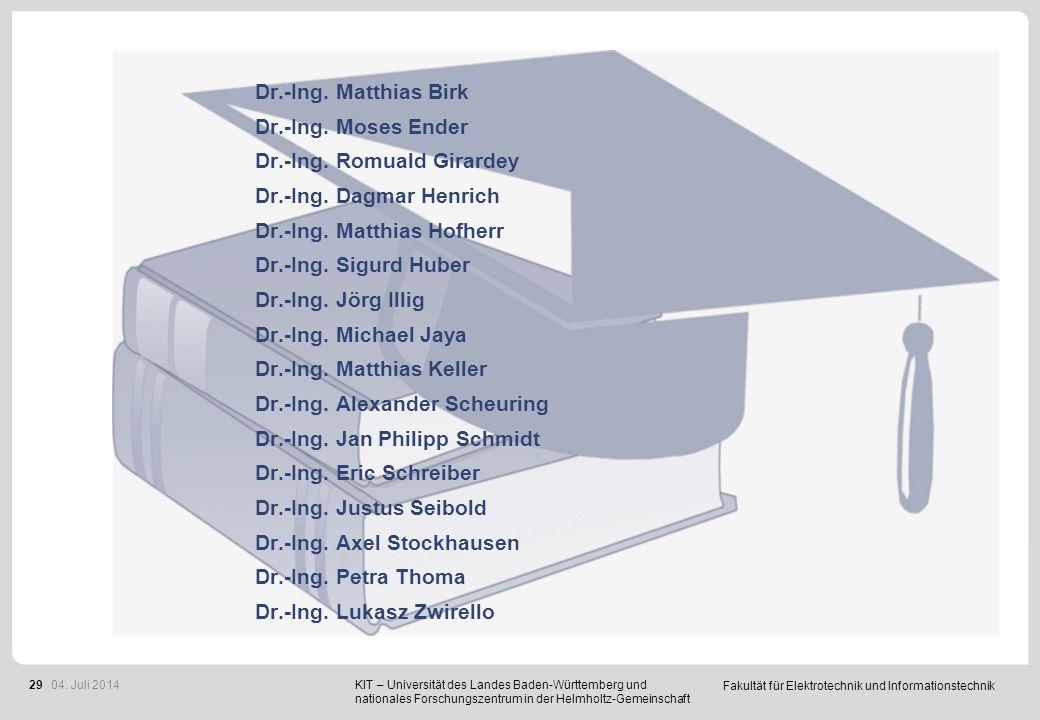 Fakultät für Elektrotechnik und Informationstechnik 29 KIT – Universität des Landes Baden-Württemberg und nationales Forschungszentrum in der Helmholt