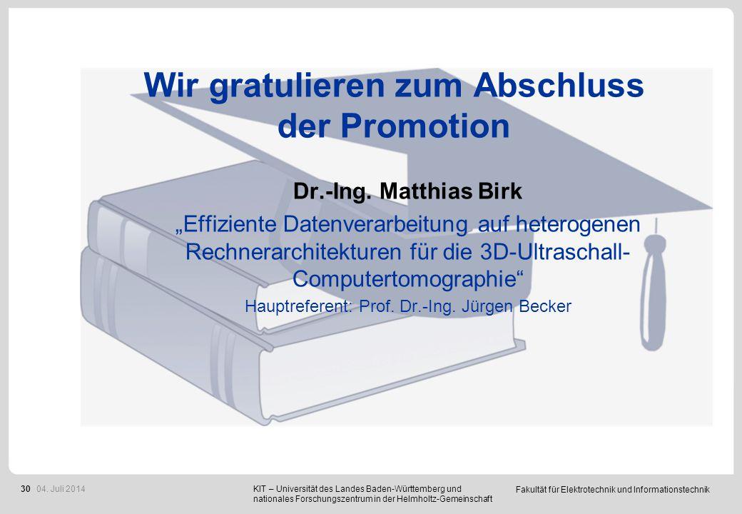 """Fakultät für Elektrotechnik und Informationstechnik 30 Wir gratulieren zum Abschluss der Promotion Dr.-Ing. Matthias Birk """"Effiziente Datenverarbeitun"""