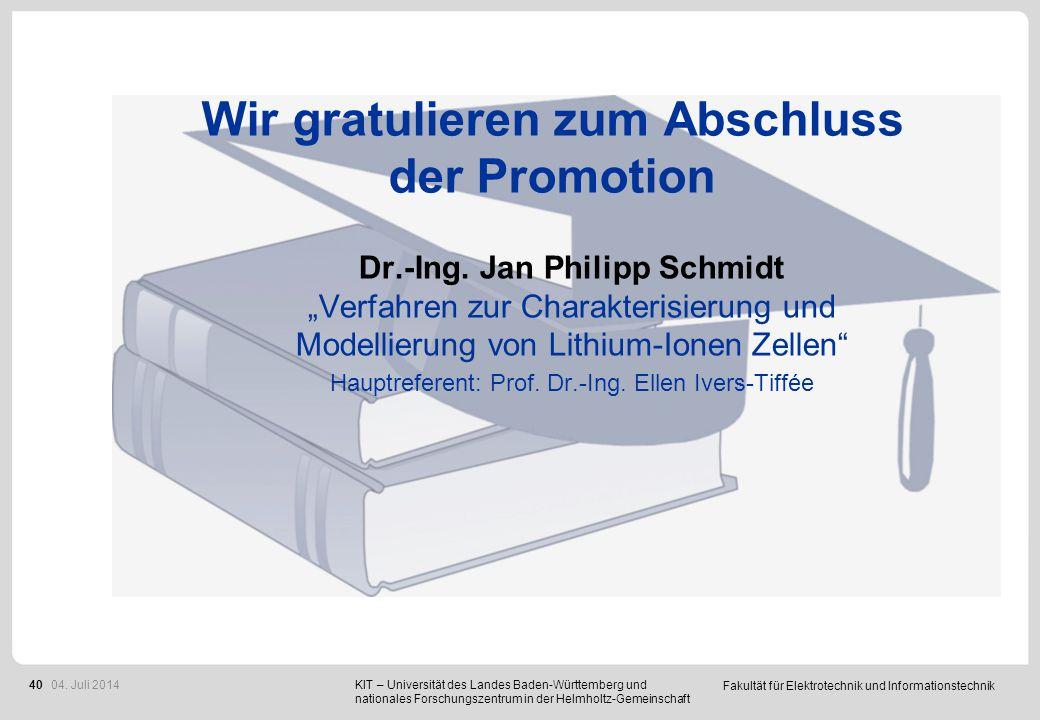 """Fakultät für Elektrotechnik und Informationstechnik 40 Wir gratulieren zum Abschluss der Promotion Dr.-Ing. Jan Philipp Schmidt """"Verfahren zur Charakt"""