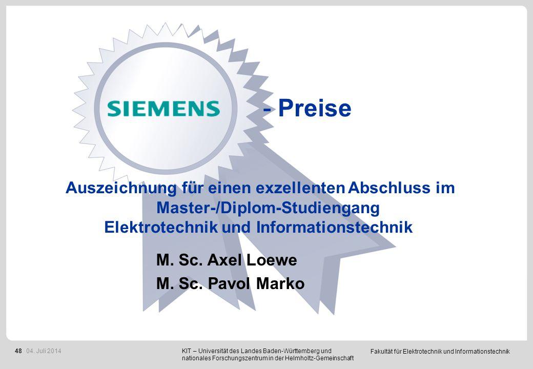 Fakultät für Elektrotechnik und Informationstechnik 48 - Preise Auszeichnung für einen exzellenten Abschluss im Master-/Diplom-Studiengang Elektrotech