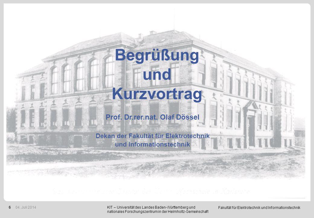 Fakultät für Elektrotechnik und Informationstechnik 6 KIT – Universität des Landes Baden-Württemberg und nationales Forschungszentrum in der Helmholtz