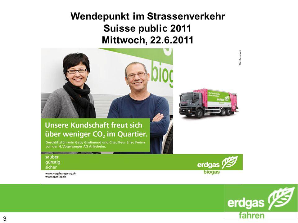 4 4 -sauberere Luft für die Lader -weniger Lärm -keine Unterschiede beim Tankvorgang -Imageträger der Firma -wird von Personen angesprochen Wendepunkt im Strassenverkehr Suisse public 2011 Mittwoch, 22.6.2011