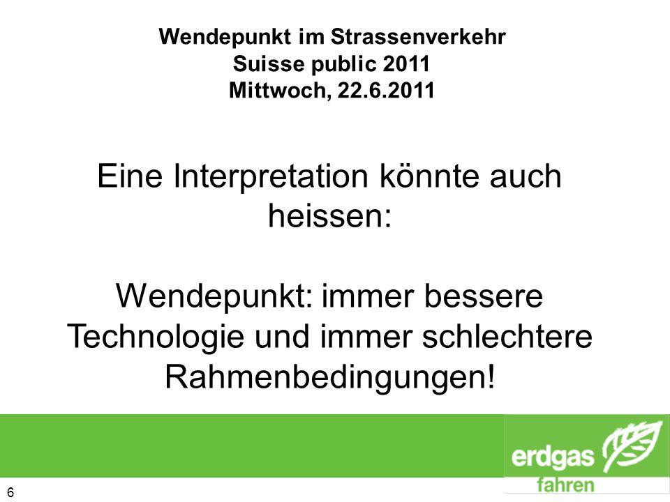6 6 Eine Interpretation könnte auch heissen: Wendepunkt: immer bessere Technologie und immer schlechtere Rahmenbedingungen!