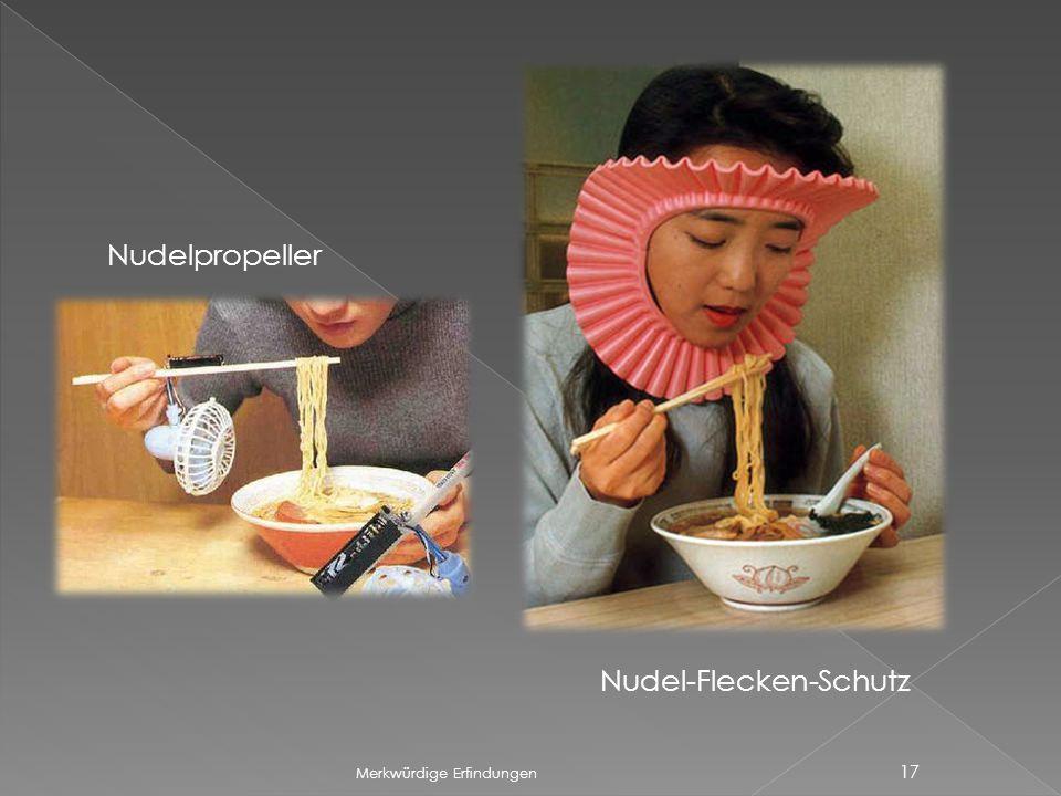 Merkwürdige Erfindungen 17 Nudelpropeller Nudel-Flecken-Schutz