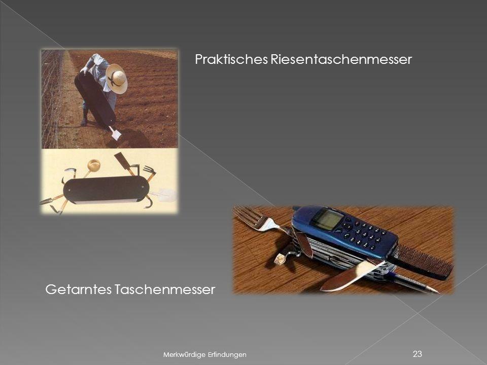 Merkwürdige Erfindungen 23 Getarntes Taschenmesser Praktisches Riesentaschenmesser