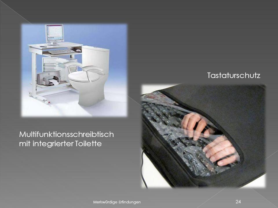Merkwürdige Erfindungen 24 Multifunktionsschreibtisch mit integrierter Toilette Tastaturschutz