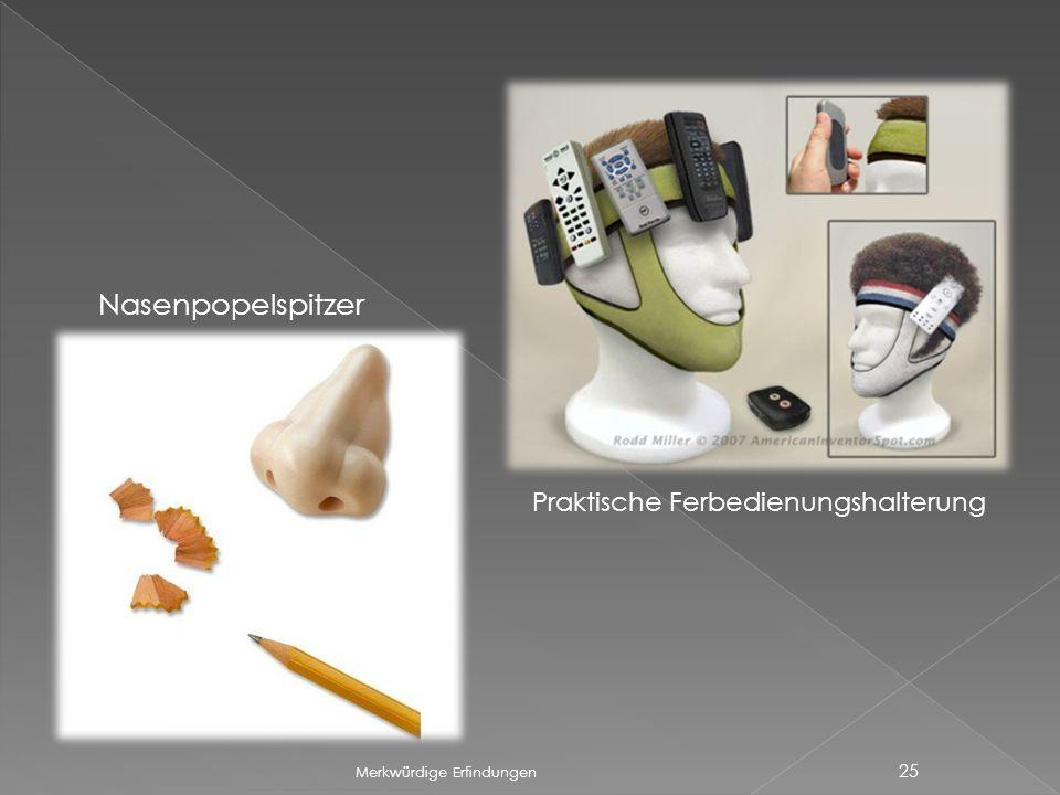 Merkwürdige Erfindungen 25 Nasenpopelspitzer Praktische Ferbedienungshalterung