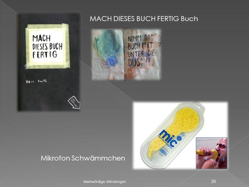 Merkwürdige Erfindungen 28 MACH DIESES BUCH FERTIG Buch Mikrofon Schwämmchen