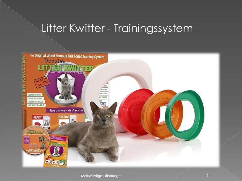Merkwürdige Erfindungen 4 Litter Kwitter - Trainingssystem