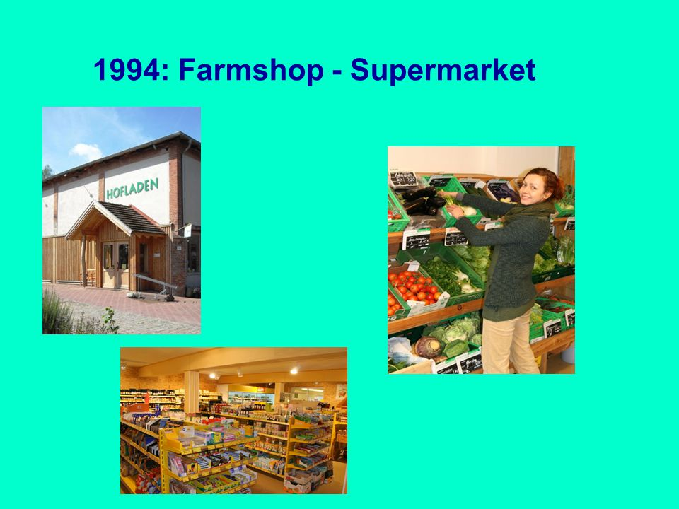 1994: Farmshop - Supermarket