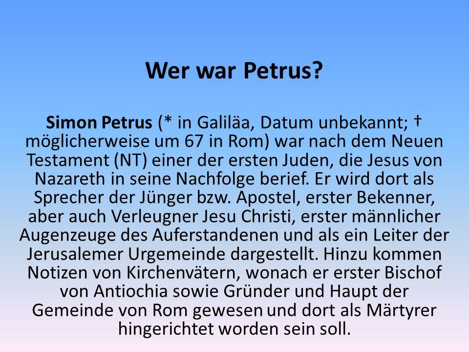 Wer war Petrus.