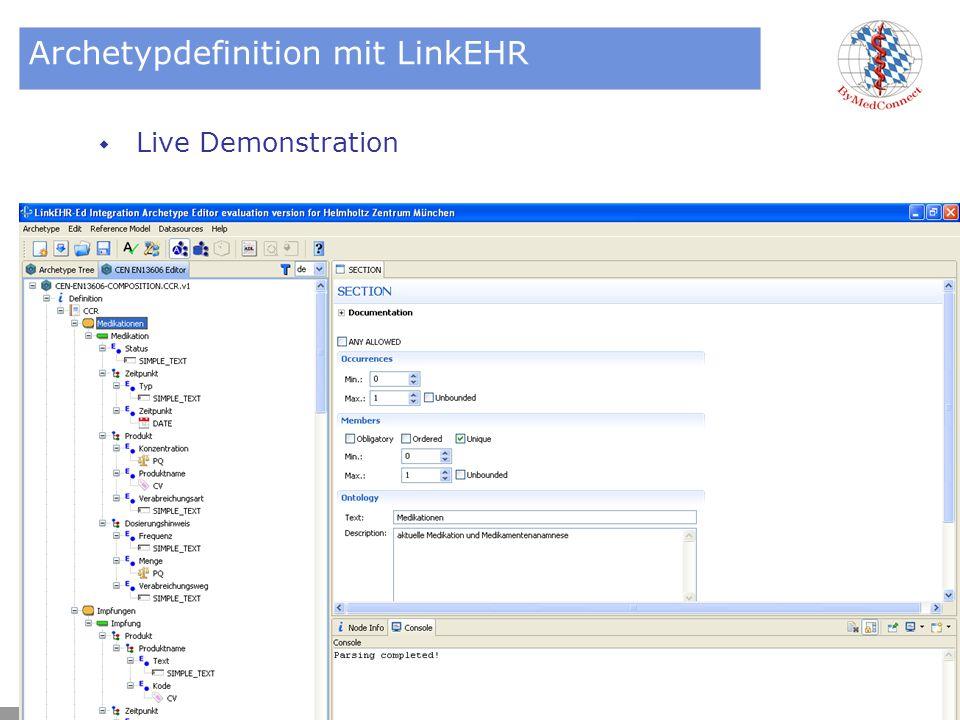 IBMI - Medis Archetypdefinition mit LinkEHR  Live Demonstration