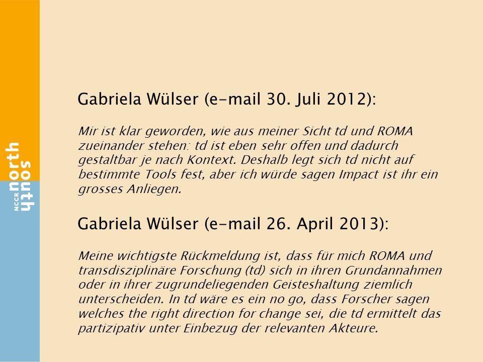 Gabriela Wülser (e-mail 30. Juli 2012): Mir ist klar geworden, wie aus meiner Sicht td und ROMA zueinander stehen: td ist eben sehr offen und dadurch