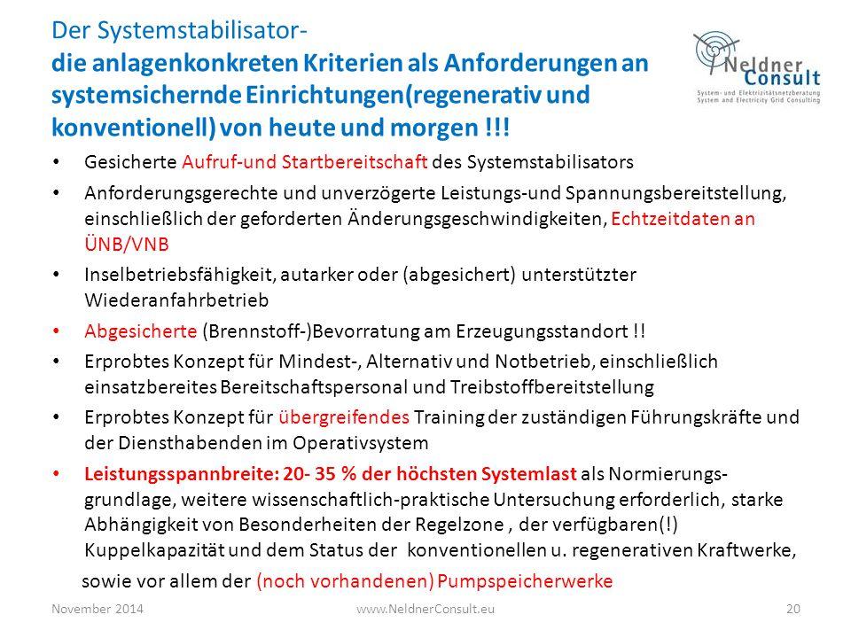 Der Systemstabilisator- die anlagenkonkreten Kriterien als Anforderungen an systemsichernde Einrichtungen(regenerativ und konventionell) von heute und