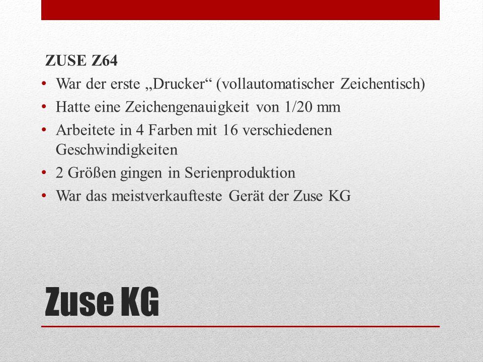 """Zuse KG ZUSE Z64 War der erste """"Drucker"""" (vollautomatischer Zeichentisch) Hatte eine Zeichengenauigkeit von 1/20 mm Arbeitete in 4 Farben mit 16 versc"""