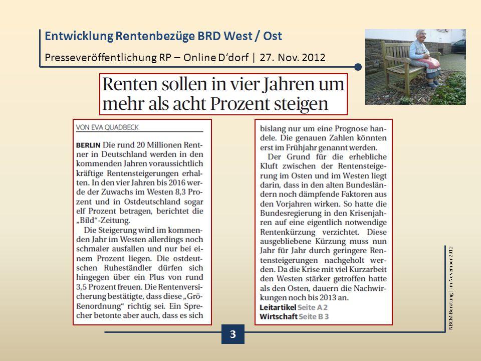 Entwicklung Rentenbezüge BRD West / Ost NBCM-Beratung | im November 2012 Presseveröffentlichung RP – Online D'dorf | 27. Nov. 2012 3