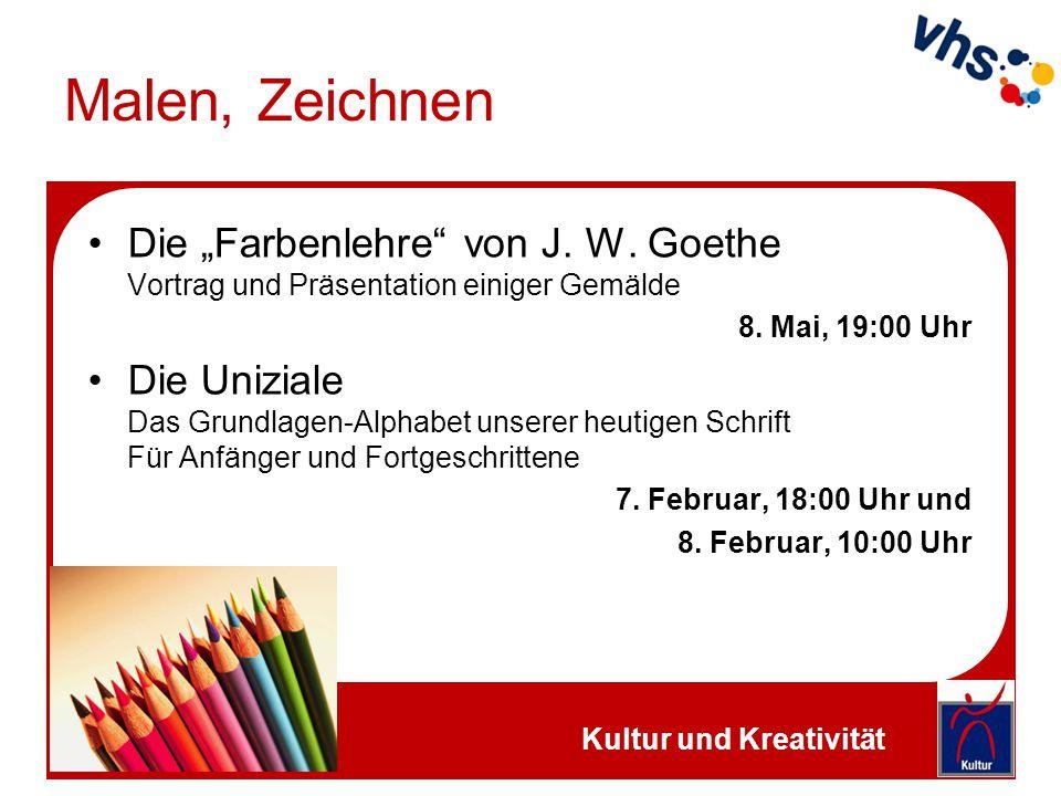 """Malen, Zeichnen Die """"Farbenlehre"""" von J. W. Goethe Vortrag und Präsentation einiger Gemälde 8. Mai, 19:00 Uhr Die Uniziale Das Grundlagen-Alphabet uns"""