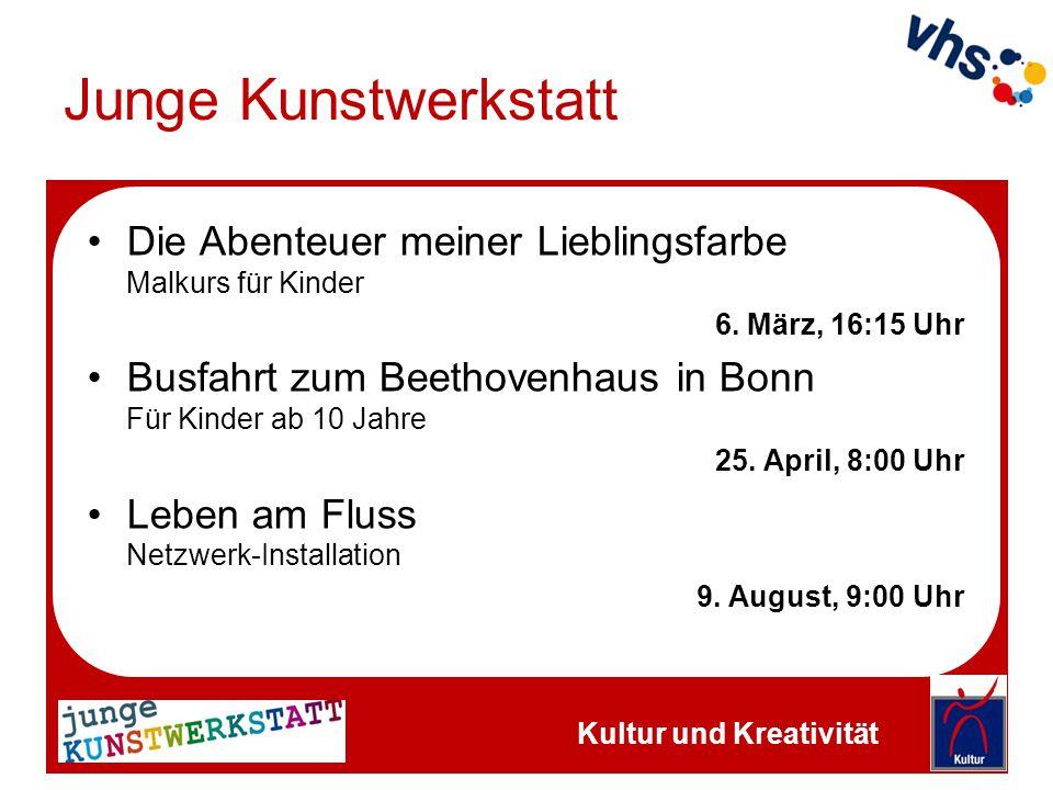 Junge Kunstwerkstatt Die Abenteuer meiner Lieblingsfarbe Malkurs für Kinder 6. März, 16:15 Uhr Busfahrt zum Beethovenhaus in Bonn Für Kinder ab 10 Jah