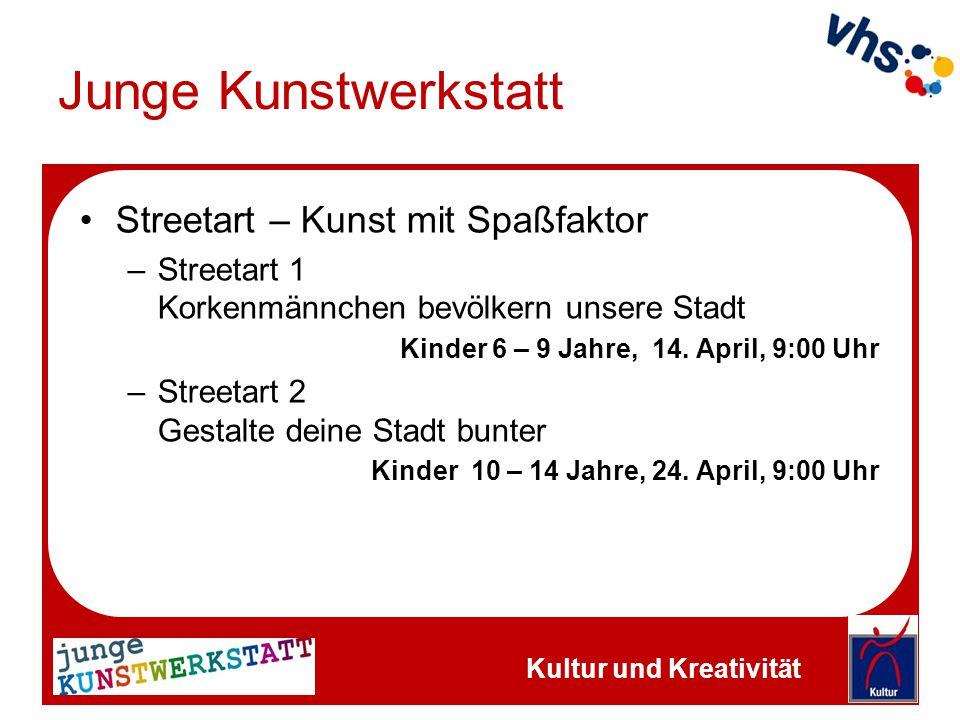 Junge Kunstwerkstatt Streetart – Kunst mit Spaßfaktor –Streetart 1 Korkenmännchen bevölkern unsere Stadt Kinder 6 – 9 Jahre, 14. April, 9:00 Uhr –Stre