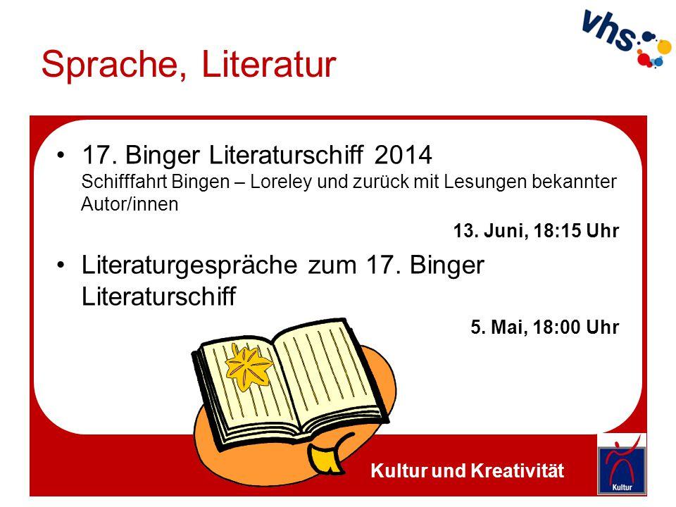 Sprache, Literatur 17. Binger Literaturschiff 2014 Schifffahrt Bingen – Loreley und zurück mit Lesungen bekannter Autor/innen 13. Juni, 18:15 Uhr Lite