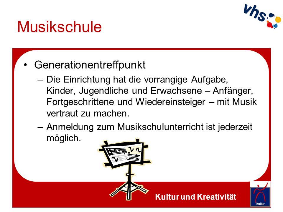Musikschule Generationentreffpunkt –Die Einrichtung hat die vorrangige Aufgabe, Kinder, Jugendliche und Erwachsene – Anfänger, Fortgeschrittene und Wi