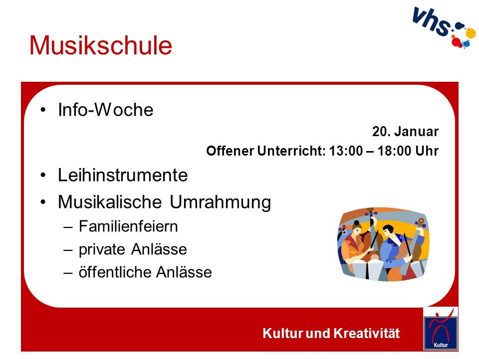 Musikschule Info-Woche 20. Januar Offener Unterricht: 13:00 – 18:00 Uhr Leihinstrumente Musikalische Umrahmung –Familienfeiern –private Anlässe –öffen