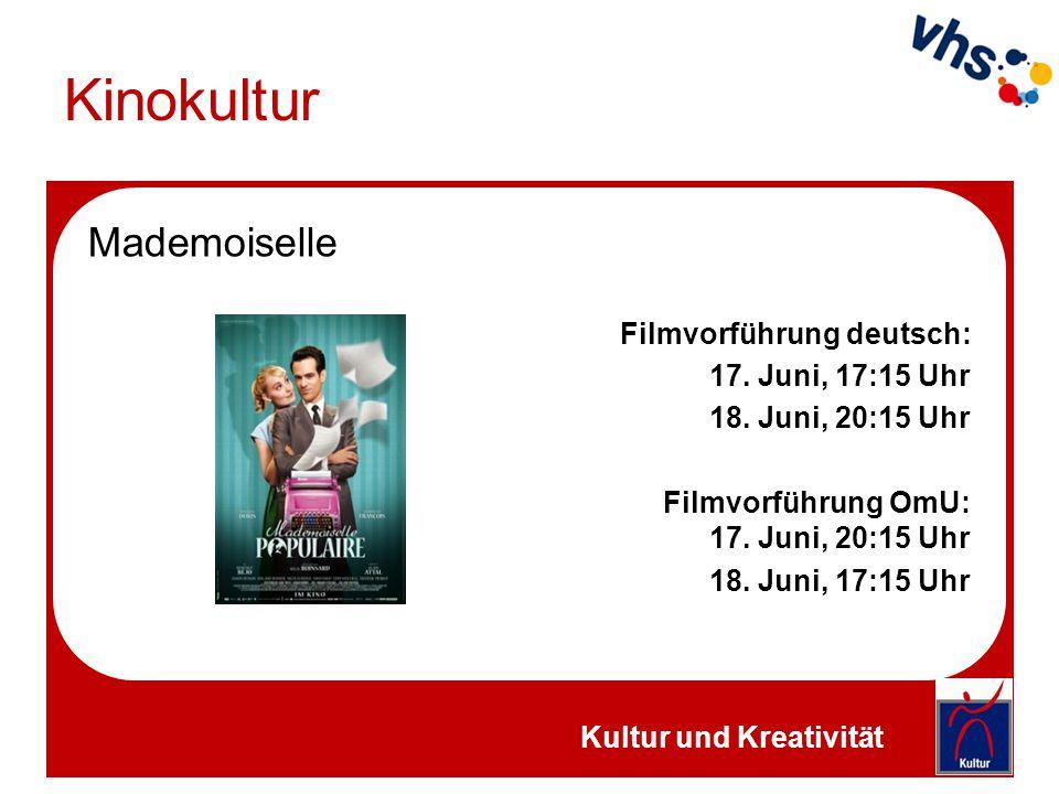 Kinokultur Mademoiselle Filmvorführung deutsch: 17. Juni, 17:15 Uhr 18. Juni, 20:15 Uhr Filmvorführung OmU: 17. Juni, 20:15 Uhr 18. Juni, 17:15 Uhr Ku