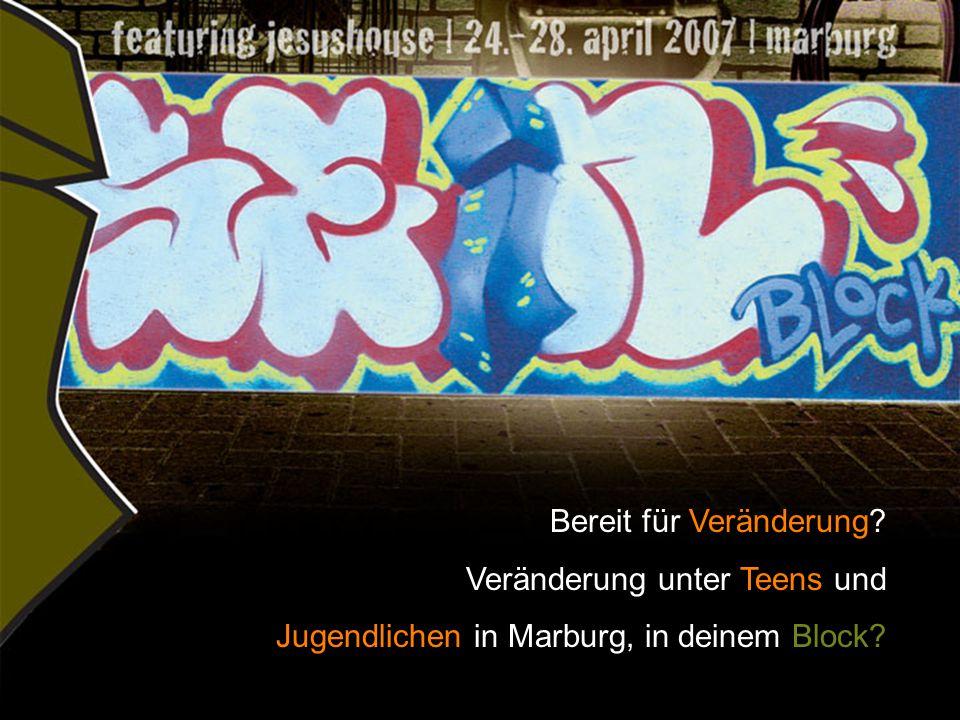 Bereit für Veränderung Veränderung unter Teens und Jugendlichen in Marburg, in deinem Block