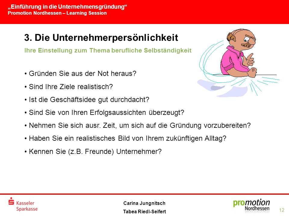 """""""Einführung in die Unternehmensgründung Promotion Nordhessen – Learning Session 12 Carina Jungnitsch Tabea Riedl-Seifert 3."""