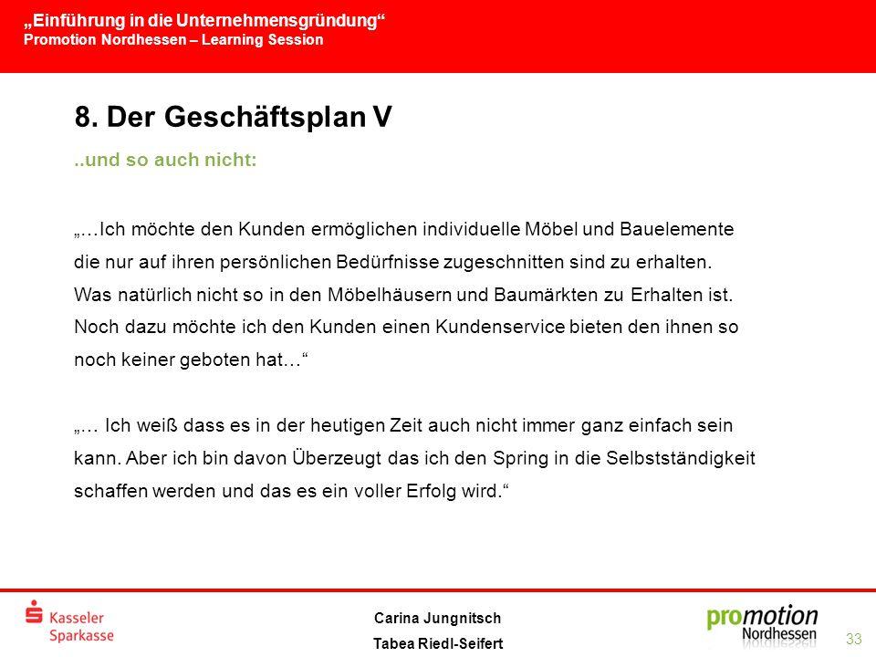 """""""Einführung in die Unternehmensgründung Promotion Nordhessen – Learning Session 33 Carina Jungnitsch Tabea Riedl-Seifert 8."""