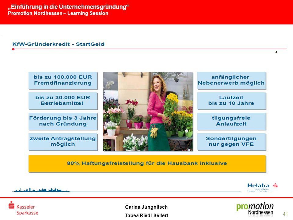 """""""Einführung in die Unternehmensgründung Promotion Nordhessen – Learning Session 41 Carina Jungnitsch Tabea Riedl-Seifert"""