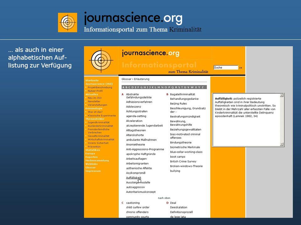 journascience.org Informationsportal zum Thema Kriminalität … als auch in einer alphabetischen Auf- listung zur Verfügung