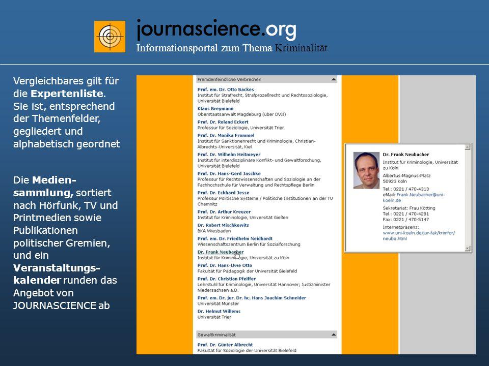 journascience.org Informationsportal zum Thema Kriminalität Vergleichbares gilt für die Expertenliste.